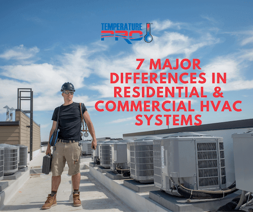 7 major differences between residential and commercial hvac systems