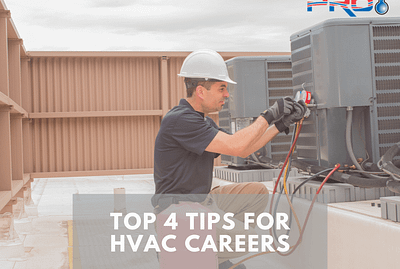 Top 4 tips for HVAC Careers